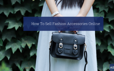 5 Ways to Increase Fashion Accessories Sales