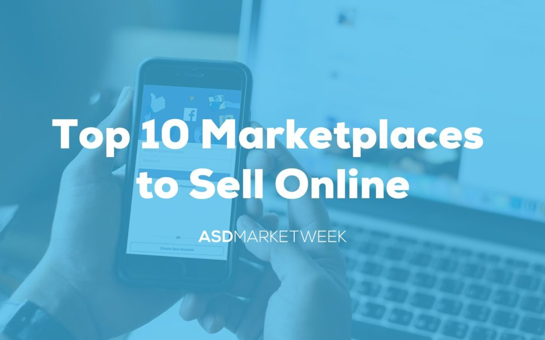 The Top 10 Marketplaces for Retailers in 2021