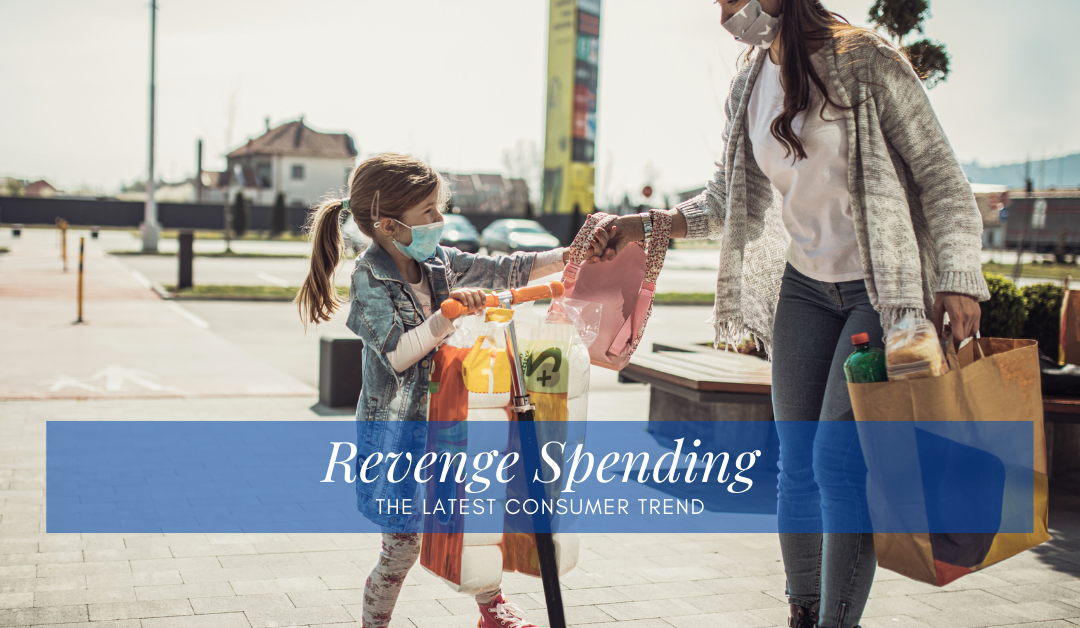 Revenge Spending: What You Need to Know
