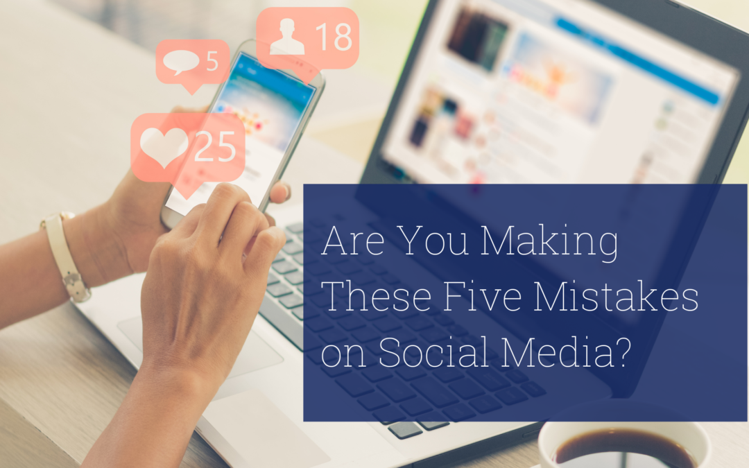 Five Mistakes Your Retail Store Could Be Making on Social Media