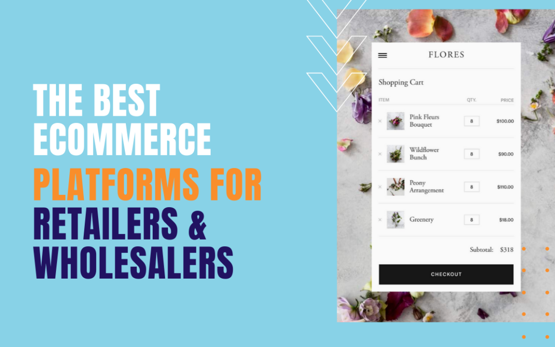 4 Of The Best E-Commerce Platforms For Retailers